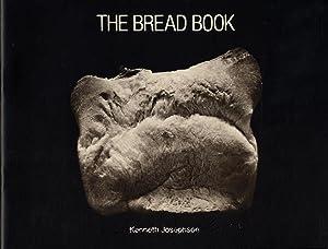 Kenneth Josephson: The Bread Book [SIGNED]: JOSEPHSON, Kenneth