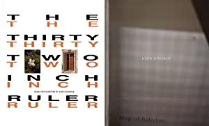 The Thirty Two Inch Ruler: Some Photographs: GOSSAGE, John
