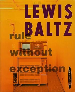 Lewis Baltz: Rule without Exception (Kawasaki City: BALTZ, Lewis, HIRAKI,
