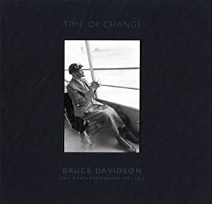 Bruce Davidson: Time of Change, Limited Edition (with Gelatin Silver Print): Civil Rights ...