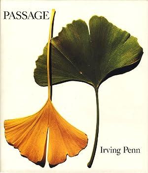 Irving Penn: Passage, A Work Record: PENN, Irving, LIBERMAN, Alexander