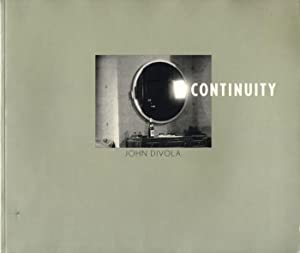 John Divola: Continuity: DIVOLA, John, DIMENDBERG, Edward