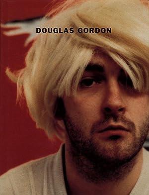Douglas Gordon (MOCA, Los Angeles): GORDON, Douglas, FERGUSON, Russell, DARLING, Michael, MCKEE, ...