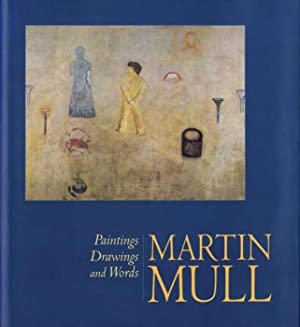 Martin Mull: Paintings, Drawings and Words: MULL, Martin