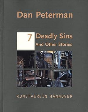 Dan Peterman: 7 Deadly Sins and Other Stories: PETERMAN, Dan, BERG, Stephan, SHOLETTE, Gregory