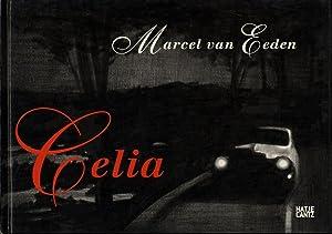 Marcel van Eeden: Celia [SIGNED]: VAN EEDEN, Marcel,