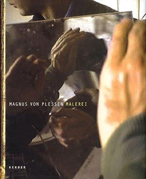 Magnus von Plessen: Malerei: VON PLESSEN, Magnus,