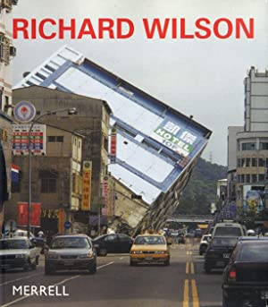 Richard Wilson (Merrell Publishers): WILSON, Richard, ARCHER, Michael, MORRISSEY, Simon, STOCKS, ...