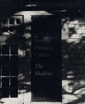 Debbie Fleming Caffery: The Shadows: CAFFERY, Debbie Fleming