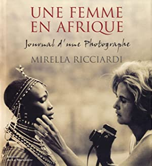 Mirella Ricciardi: Une Femme en Afrique: Journal: RICCIARDI, Mirella