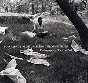 Tod Papageorge: Passing Through Eden: Photographs of Central Park [SIGNED]
