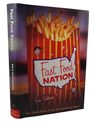 Fast Food Nation: Schlosser, Eric