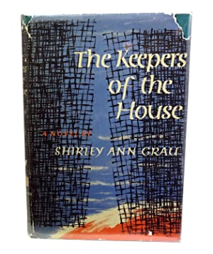 The Keepers of the House: Grau, Shirley Ann
