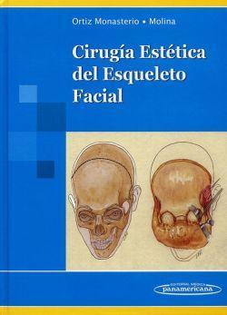 Cirugía Estética del Esqueleto Facial - Fernando Ortiz Monasterio