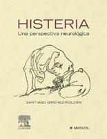 Histeria. Una perspectiva neurológica - Giménez Roldán, S.