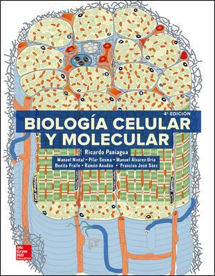 LA BIOLOGIA CELULAR Y MOLECULAR - Ricardo Paniagua