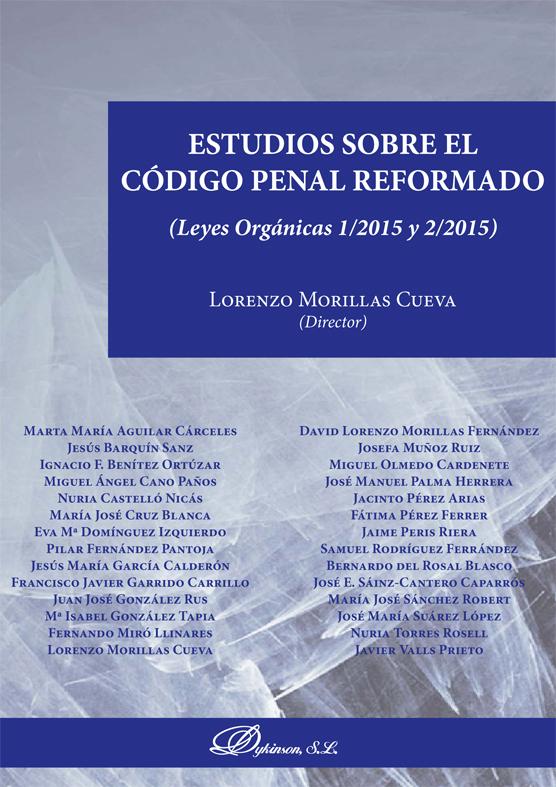 Estudios sobre el Código Penal reformado - Morillas Cueva, Lorenzo