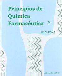 Principios de química farmacéutica - Foye, W.O.