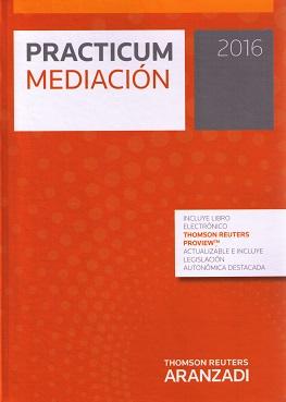 Prácticum Mediación 2016 - VAZQUEZ DE CASTRO, EDUARDO