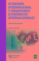 ECONOMÍA INTERNACIONAL Y ORGANISMOS ECONÓMICOS INTERNACIONALES - ANTONIA CALVO HORNERO