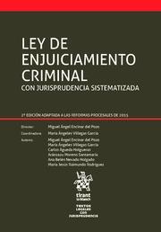 Ley de Enjuiciamiento Criminal con Jurisprudencia Sistematizada - Villegas García, Mª Ángeles. Encinar del Pozo, Miguel Ángel.