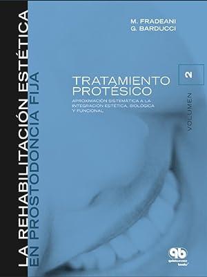 Rehabilitación Estética en Prostodoncia Fija. Tomo 2.: Mauro Fradeani ·