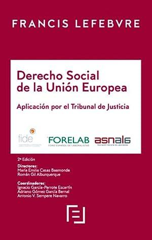 Derecho Social de la Unión Europea 2019.: CASAS BAAMONDE, MARÍA
