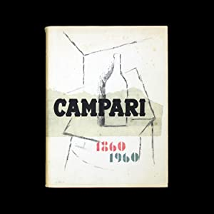 Campari 1860-1960, the story of an aperitif and a cordial