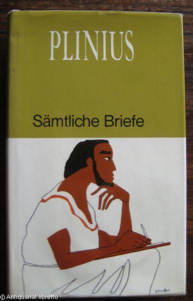 Sämtliche Briefe. Eingeleitet, übersetzt und erläutert von André Lambert.