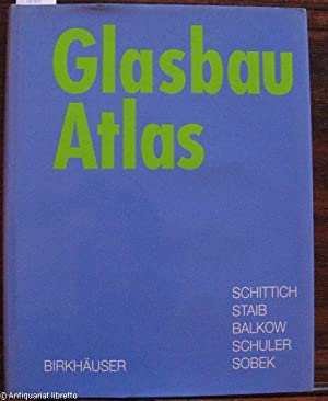 Glasbau Atlas.