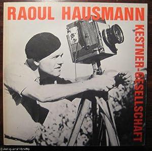 Raoul Hausmann. Retrospektive.: Ahrens, Gerhard u.