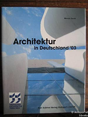 Architektur in Deutschland `03. Deutscher Architekturpreis 2003.