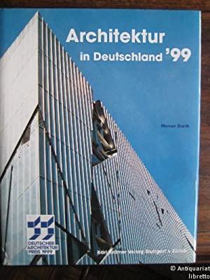 Architektur in Deutschland `99. Deutscher Architekturpreis 1999.