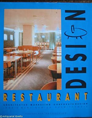 Restaurant-Design: Architektur - Marketing - Corporate Design.
