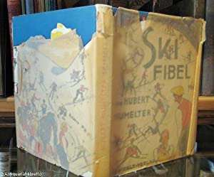 Ski-Fibel (Skifibel).: Mumelter, Hubert: