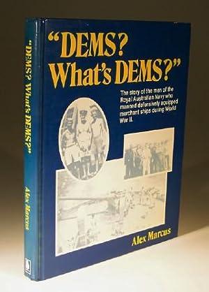 Dems? What's Dems?: Alex Marcus