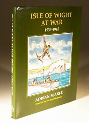 Isle of Wight at War 1939-1945: Adrian Searle
