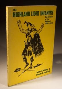 The Highland Light Infantry - the Uniforms: James B.McKay &