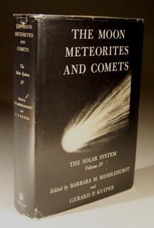 The Moon, Meteorites and Comets - the: Barbara M.Middlehurst &