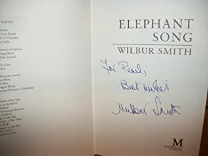 ONE-OF-A-KIND ** Elephant Song (SIGNED 1st BRITISH EDITION): Wilbur Smith