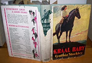Kraal Baby: Cynthia Stockley (Pelham-Browne)