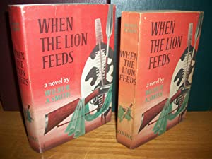 SIGNED When the Lion Feeds 1st edition, PLUS Advance Uncorrected Proof copy: Wilbur Smith (Wilbur A...