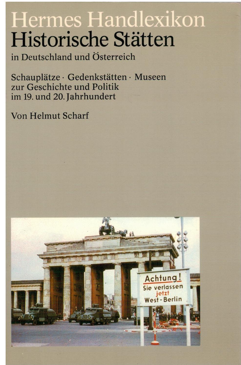 Hermes Handlexikon - Historische Stätten in Deutschland: Scharf, Helmut