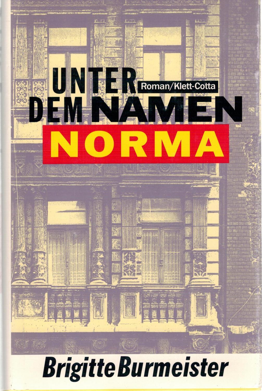 Unter dem Namen Norma: Burmeister, Brigitte