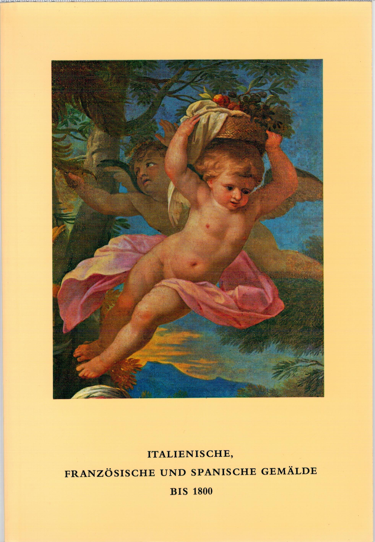 Katalog der italienischen, französischen und spanischen Gemälde: Klesse, Brigitte
