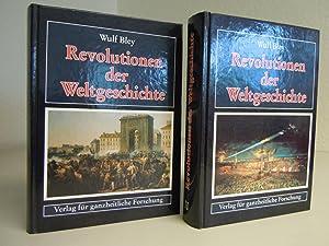 Revolution der Weltgeschichte. Band 1 und Band 2 - Nachdruck der Ausgabe von 1933: Bley, Wulf