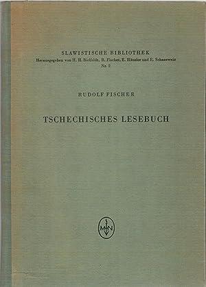 Slawistische Bibliothek Nr. 2 : Tschechisches Lesebuch: Fischer, Rudolf