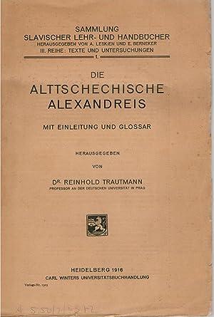 Sammlung Slavischer Lehr- und Handbücher, II Reihe: Texte und Untersuchungen: Die ...
