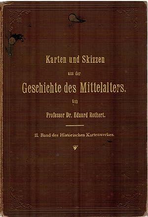 Karten und Skizzen aus der Geschichte des: Rothert, Prof. Dr.