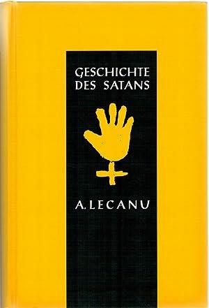 Geschichte des Satans - Reprint der Originalausgabe: Lecanu, A